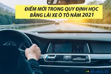Quy định mới về học, thi bằng lái xe có hiệu lực năm 2021
